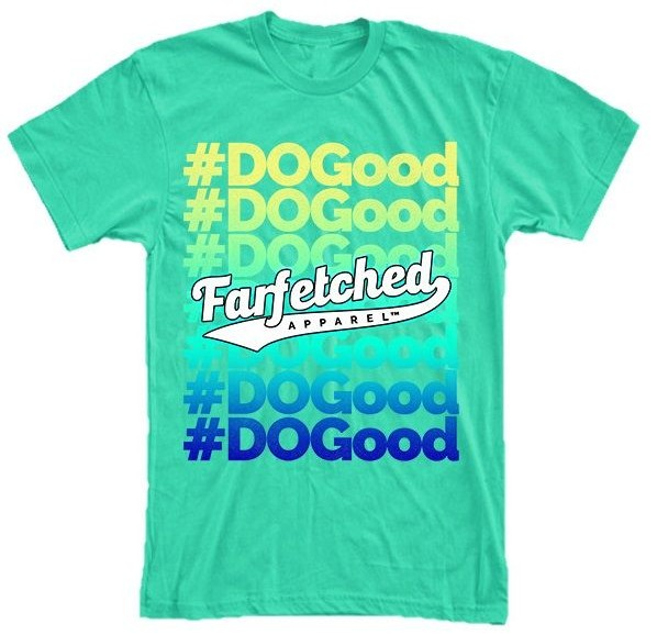 #DOGood Farfetched Apparel